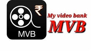 How to use mvb my video bank apps and earn money video in hindi
