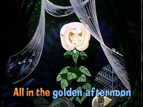 Alice in Wonderland (1951) - Golden Afternoon (singalong)