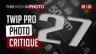 TWiP PRO Photo Critique 27