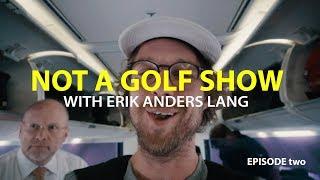 not-a-golf-show-ep-2-the-long-flight