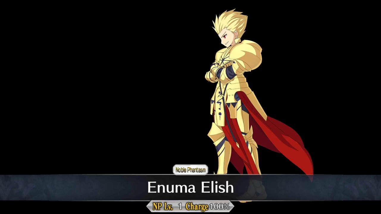 Gilgamesh Enuma Elish Fate Grand Order Youtube