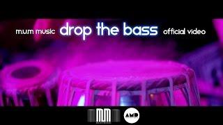 M.U.M Music - Drop the Bass - Official Video ??