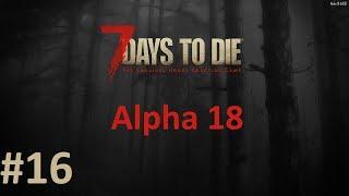 Опять рецепты. Крафт печи и химстанции - 7 Days to Die (Alpha 18) #16
