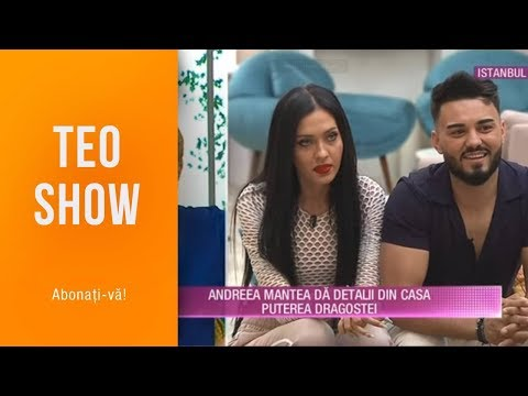 "Teo Show (22.05.2019) - Andreea Mantea, detalii din casa ""Puterea dragostei"""