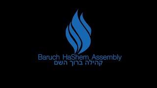 Baruch HaShem Assembly Livestream