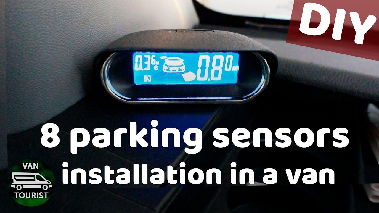 Installing 8 sensor parking system for 47$ in DIY mercedes sprinter van  conversion - VanTourist
