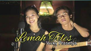 Lemah Teles - Vicky Prasetyo(Cover by Oktaviadiyaw & Aminyoi)