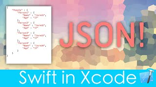 Working with JSON! (Swift in Xcode)