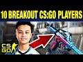 Top 10 Breakout CS:GO Pros