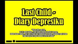 Last Child - Diary Depresiku Musik Hits #2
