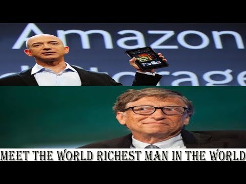 Meet the New Richest Man In the World 2017-Jeff Bezos-Bill Gates-Amazon-Microsoft-