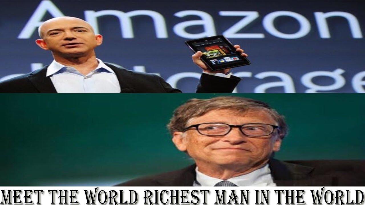 Meet The New Richest Man In The World 2017 Jeff Bezos Bill Gates