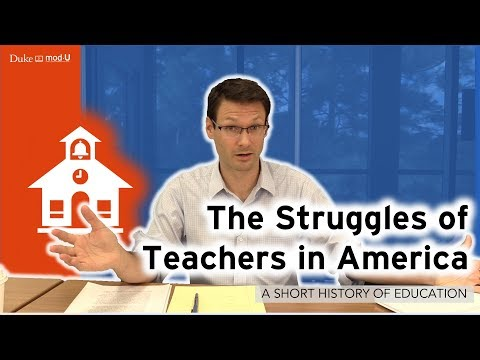 The Struggles of Teachers in America: A Short History of Education