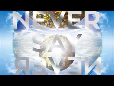 NEVER SAY NEVER/ Three lights down kings