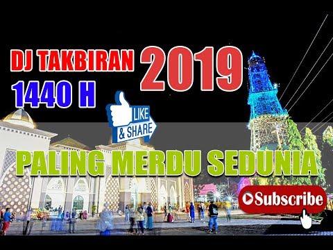 DJ TAKBIRAN 1440 H MELODY PALING MERDUUU SEDUNIA..!!! Terbaru 2019