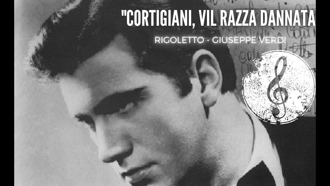 Cortigiani Vil Razza Dannata Rigoletto Ettore Bastianini Audio Score 1080hd Youtube