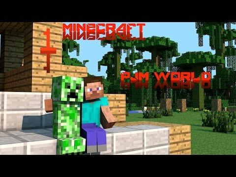 Minecraft-Pjm World-Episodio 1-He Vuelto ;)