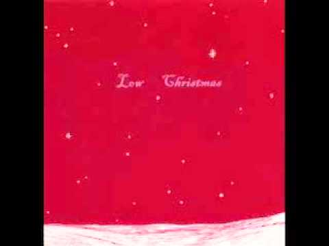 Low- Just Like Christmas - YouTube