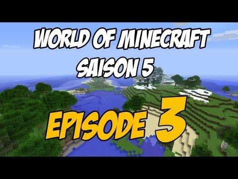 World Of Minecraft | Saison 5 | Episode 3