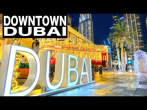 Downtown Dubai Complete Night Walk | 4K | Dubai Tourist Attraction