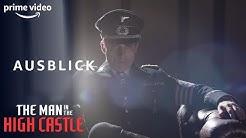 Ausblick | The Man in the High Castle | Staffel 2 I Prime Video DE
