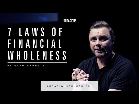 Glyn Barrett - Financial Wholeness 2018 Part 2 - 22nd April 2018