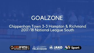 GOALZONE: Chippenham Town 3-3 Hampton & Richmond Borough | 2017/18 National League South