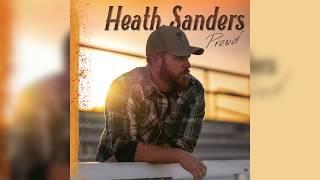 Heath Sanders - Proud (Audio)