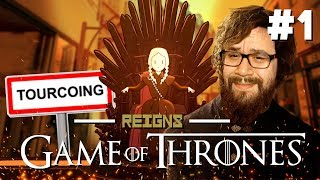 VIVRE À TOURCOING | Reigns Game of Thrones #1
