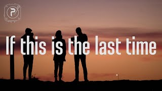 Download Mp3 Lany - If This Is The Last Time  Lyrics