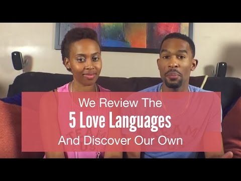 We Review The 5 Love Languages and Discover Our Own