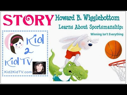 Howard B. Wigglebottom LEARNS About SPORTSMANSHIP: WINNING Isn't Everything, Kid2KidTV with Willow