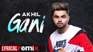 Gani (Lyrical Remix)   Akhil Feat Manni Sandhu   Latest Punjabi Song 2020   Speed Records
