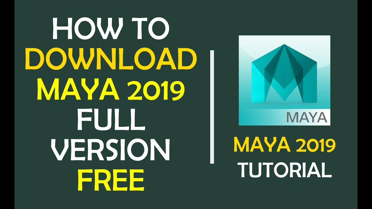 How to DOWNLOAD MAYA 2019 Full Version for FREE