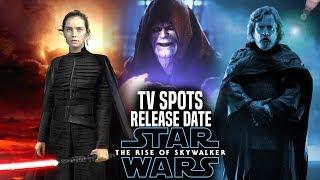 The Rise Of Skywalker TV Spots Release Date Revealed! (Star Wars Episode 9 Teasers)