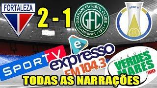 Todas as narrações - Fortaleza 2x1 Guarani / Brasileirão Série B