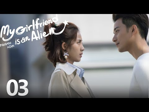 My Girlfriend Is An Alien EP.03  | 外星女生柴小七 | WeTV 【INDO SUB】