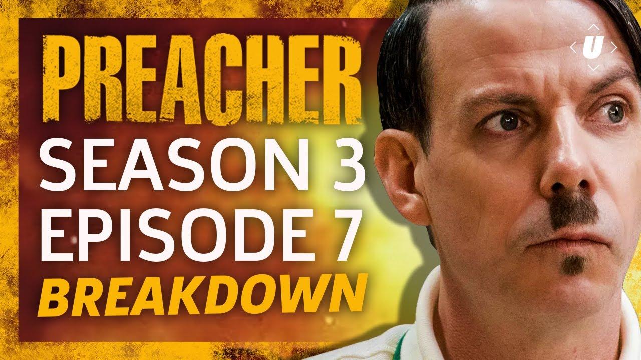 "Download Preacher Season 3 Episode 7 ""Hilter"" Breakdown!"