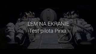 Lem na ekranie - Test pilota Pirxa || Kamiński Film Studio