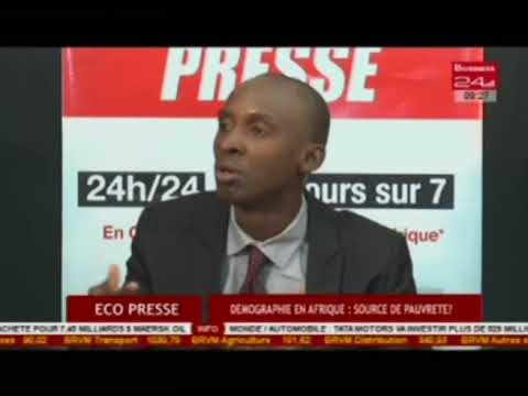 Business 24  Eco Presse Demographie en Afrique Source de pau