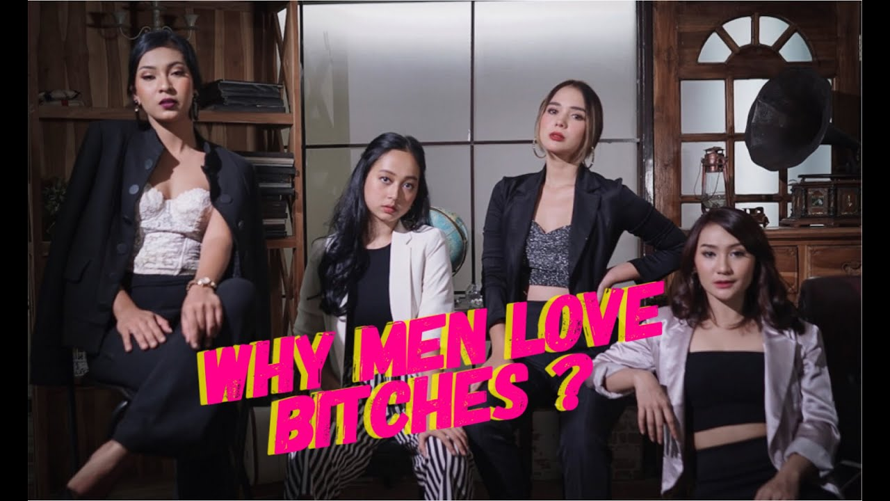 10 minutes girls talk - Why Men Love Bitches? - YouTube