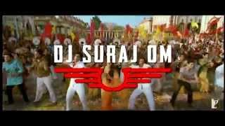 Tu Ne Mari Entriyan - REMIX - DJ Suraj Om