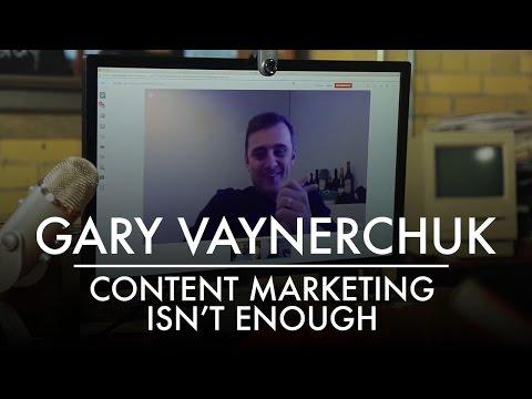 Content Marketing Isn't Enough | Gary Vaynerchuk | AQ's Blog & Grill