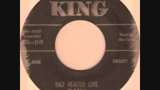 Mac Curtis - Half Hearted Love