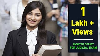 How to study for judicial exam?????? By- Mohit Vashist