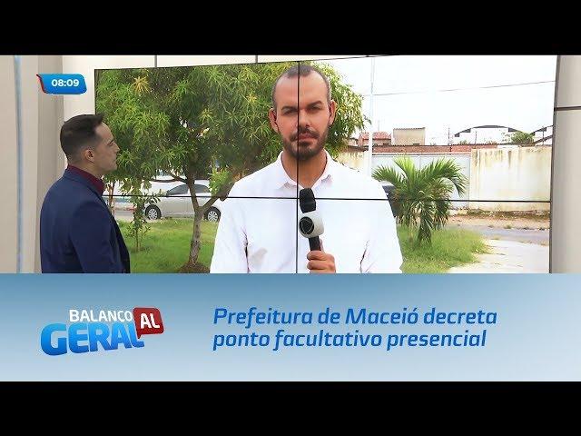 Prefeitura de Maceió decreta ponto facultativo presencial