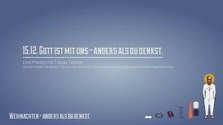 Gott ist mit uns - Anders als Du denkst. (ICF München Videopodcast)