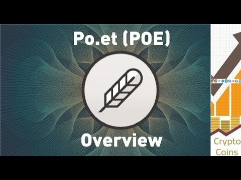 Overview: Po.et (POE) the Ledger for Ownership of Digital Creative Assets. Should you invest?