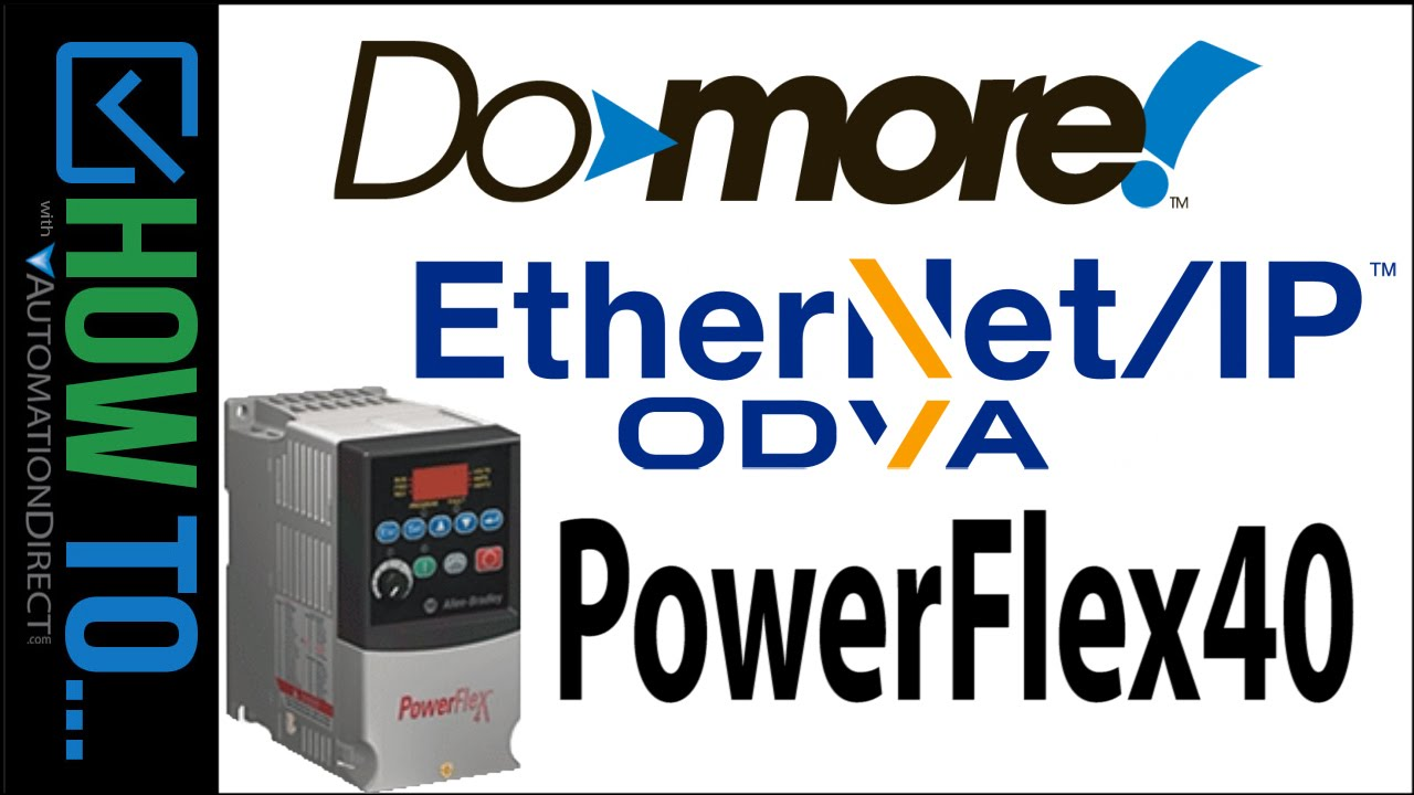 Do-more EtherNet/IP Explicit Client with PowerFlex40 VFD