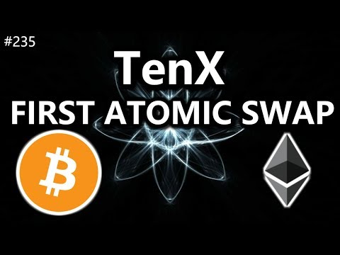 Tenx. First Atomic Swap! - Daily Deals: #235